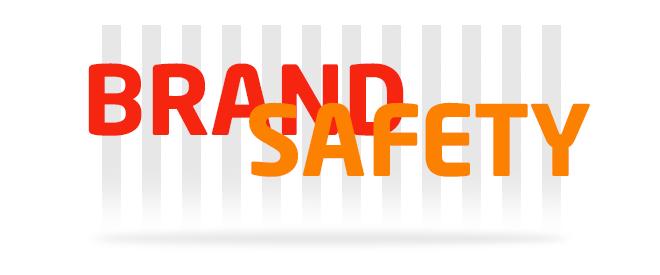 Brand safety: herramienta para garantizar la seguridad de las marcas que anuncian en Internet