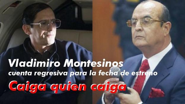 Caiga quien Caiga: Filme sobre la captura de Vladimiro Montesinos
