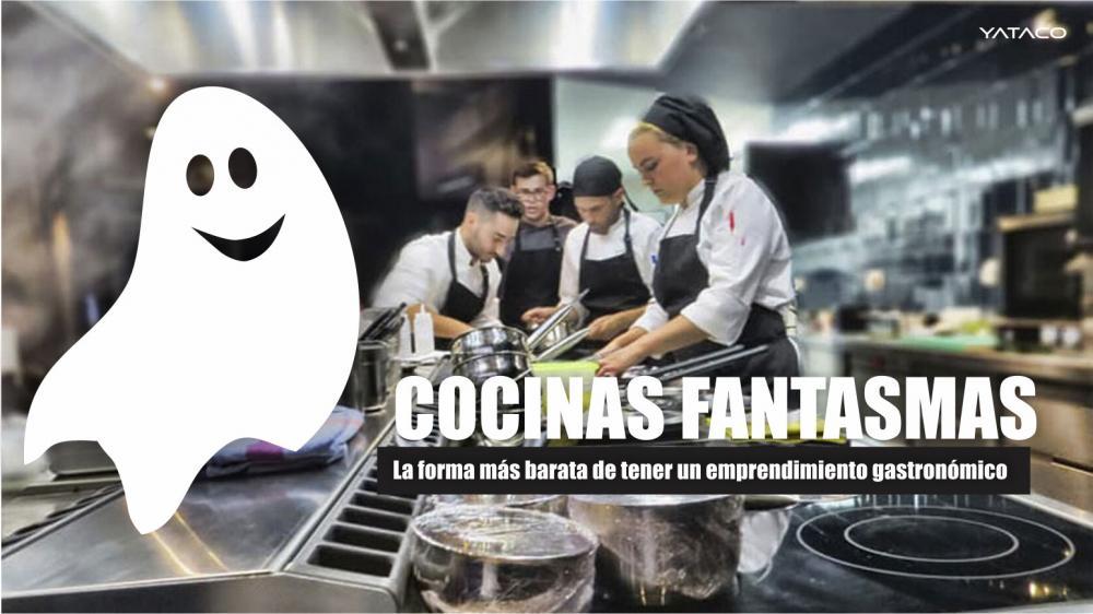 GASTRONOMÍA: Cocinas Fantasmas un buen emprendimiento a bajo costo