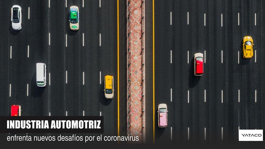 CORONAVIRUS: Industria automotriz enfrenta nuevos desafíos